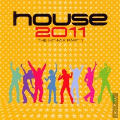 House 2011: The Hit Mix Part 1