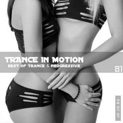 Trance In Motion Vol.81
