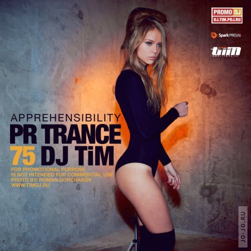 "Pr trance 75 ""Apprehensibility"" (mixed by TiM)"