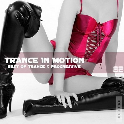 Trance In Motion Vol.82