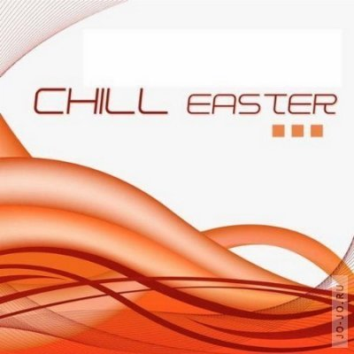 Chill Easter