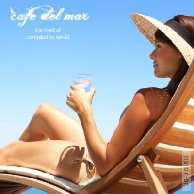 Cafe Del Mar – The Best Compiled By Lahud