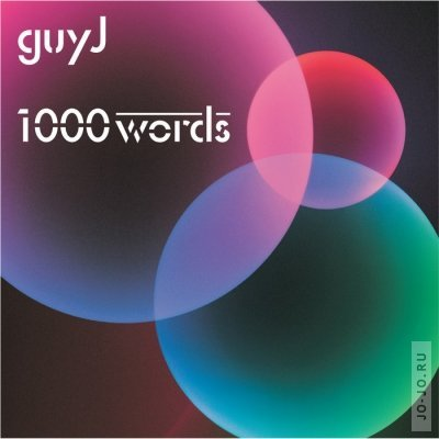 Guy J - 1000 Words