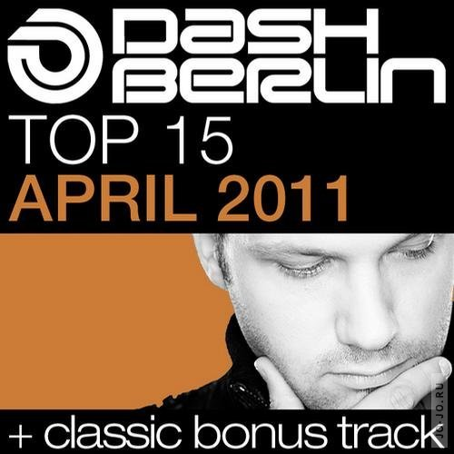 Dash Berlin Top 15 - April 2011