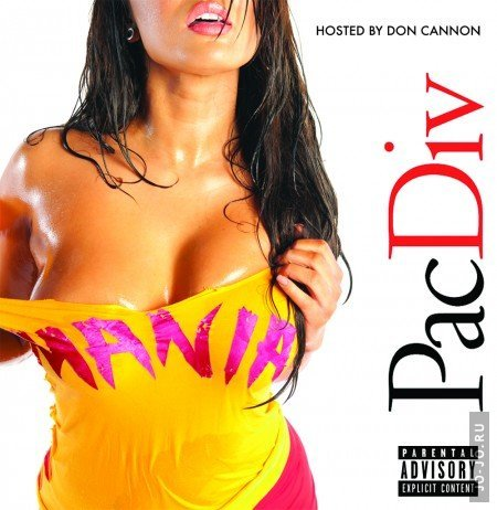 Pac Div - Mania! (Hosted By Don Cannon)