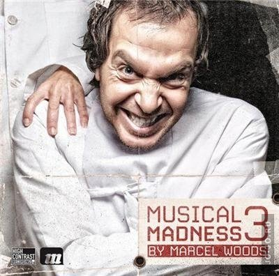 Musical Madness 3 (mixed by Marcel Woods)