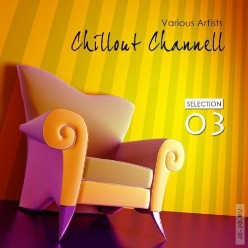 Chillout Channel - Selection 3