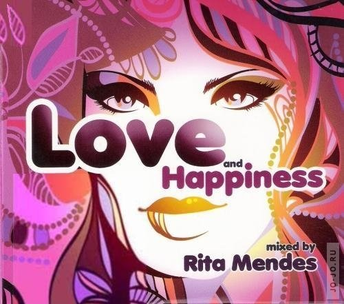 Love and Happiness – mixed by Rita Mendes
