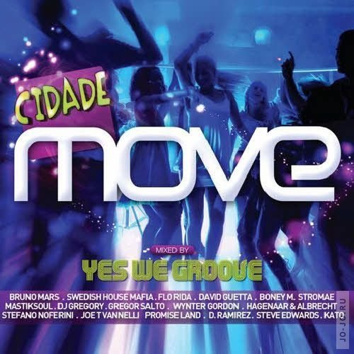 Cidade Move – Mixed By Yes We Groove