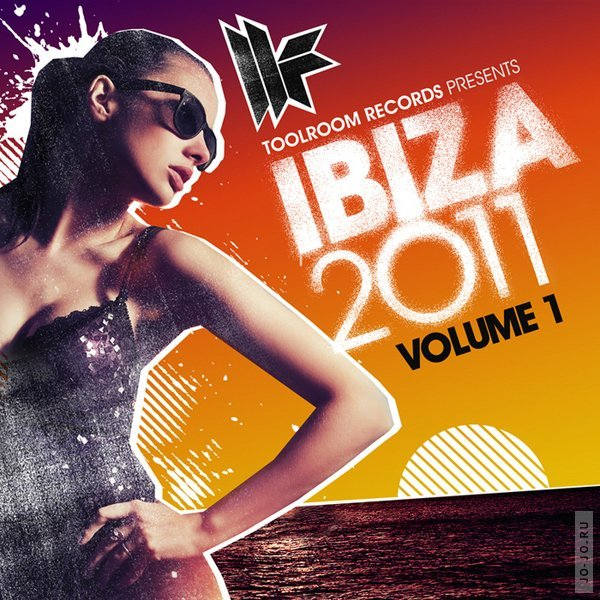 Toolroom Records Ibiza 2011 Vol.1