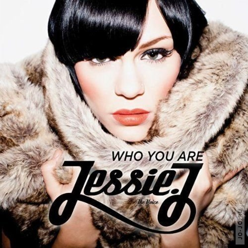 Jessie J - Who You Are [Deluxe Edition]