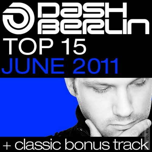 Dash Berlin Top 15 June