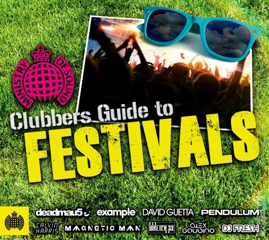Ministry of Sound - Clubbers Guide To Festivals