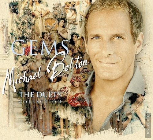 Michael Bolton - Gems The Duets Collection