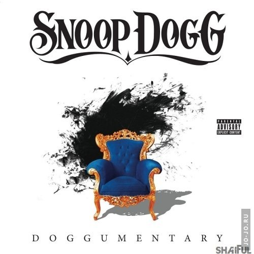 Snoop Dogg - Doggumentary (Deluxe Edition)