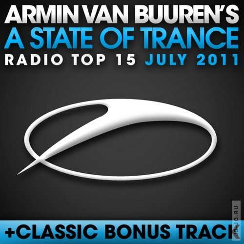 A State Of Trance Radio Top 15: July 2011