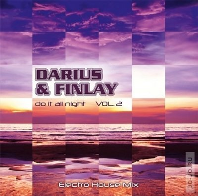 Darius & Finlay - Do It All Night Vol.2