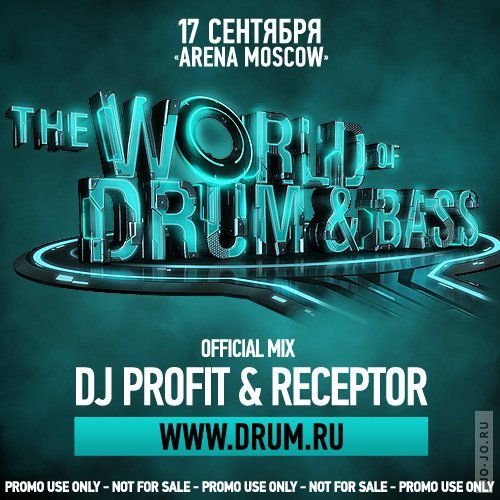DJ PROFIT & RECEPTOR - THE WORLD OF DRUM & BASS