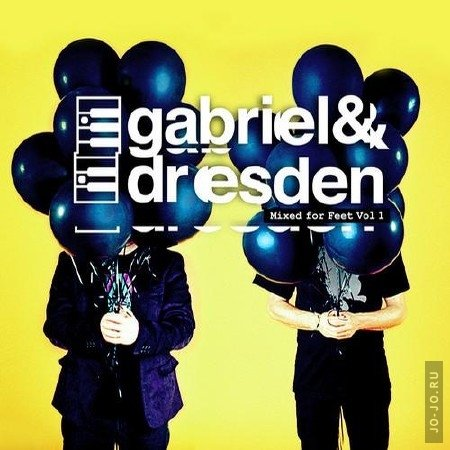 Mixed For Feet Volume 1 (Mixed By Gabriel & Dresden)