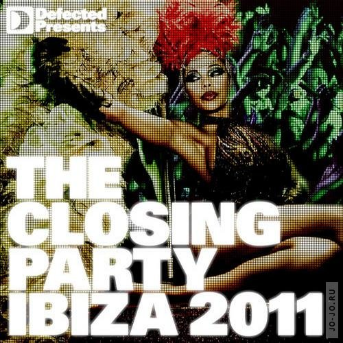 Defected presents The Closing Party: Ibiza 2011