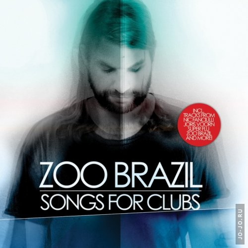 Zoo Brazil - Songs For Clubs (2011)