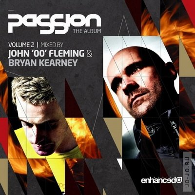 Passion: The Album Vol. 2 - (Mixed by Bryan Kearney & John '00' Fleming) (2011)