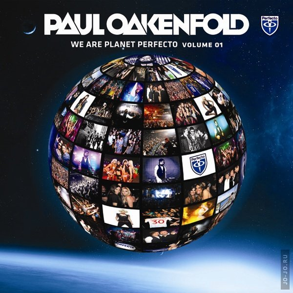 We Are Planet Perfecto (mixed by Paul Oakenfold)