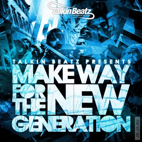 Make Way For The New Generation (2011)