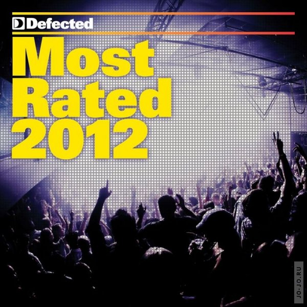 Defected: Most Rated 2012