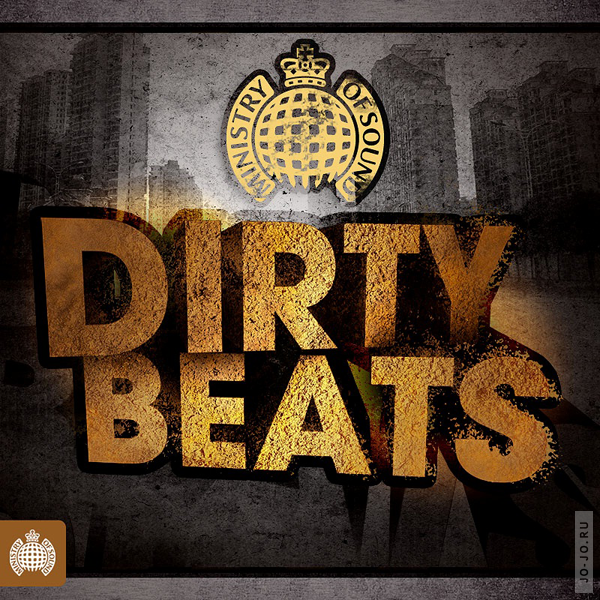 Ministry Of Sound: Dirty Beats (2011)