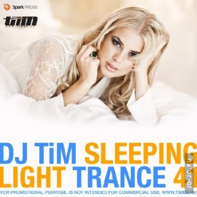 Dj TIM - Light trance 41 «Sleeping» (2012)