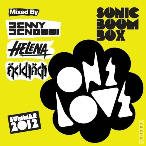 Onelove Sonic Boom Box 2012 - Mixed by Benny Benassi, Helena & Acid Jack