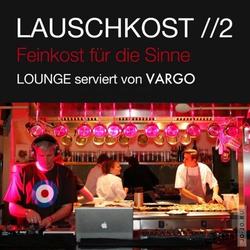 Lauschkost Vol. 2 (2012)