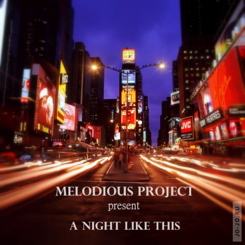 Melodious Project present A Night Like This