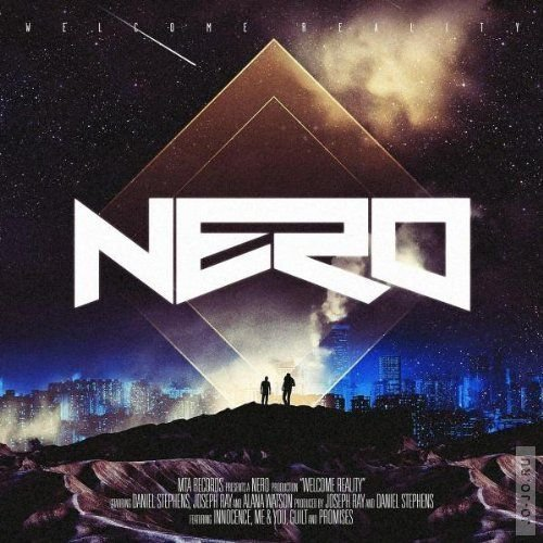 Nero - Welcome Reality (Deluxe Edition)