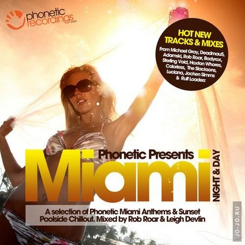Phonetic Presents: Miami Night and Day (2012)