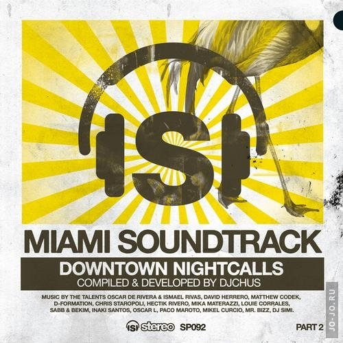 Miami Soundtrack Part 2 – Downtown Nightcalls (2012)