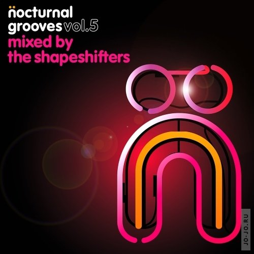 Nocturnal Grooves Volume 5 (Mixed by The Shapeshifters)
