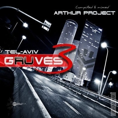Tel-Aviv Gruves 3 (Mixed By Arthur Project)