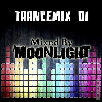 Trancemix 01 (Mixed By Moonlight)