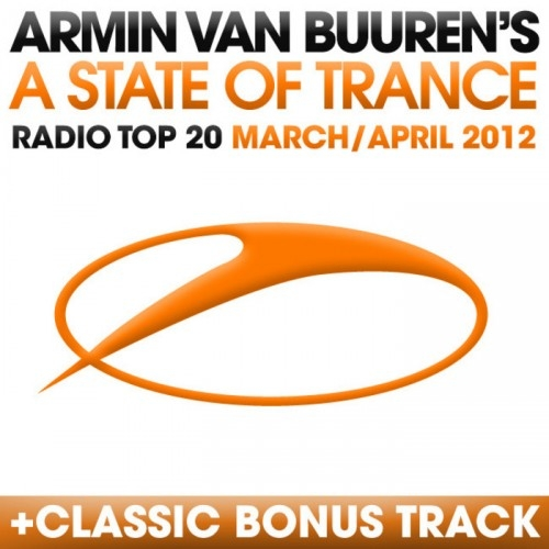 A State Of Trance: Radio Top 20 March And April