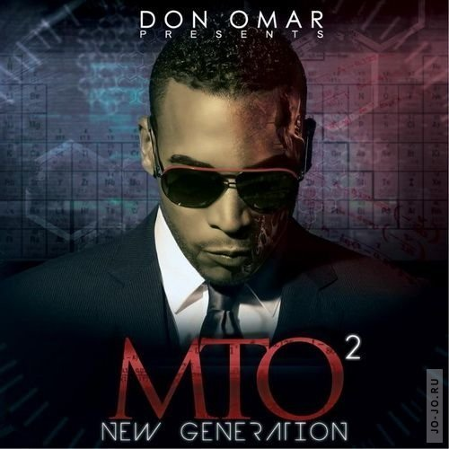 Don Omar - Mto2: New Generation
