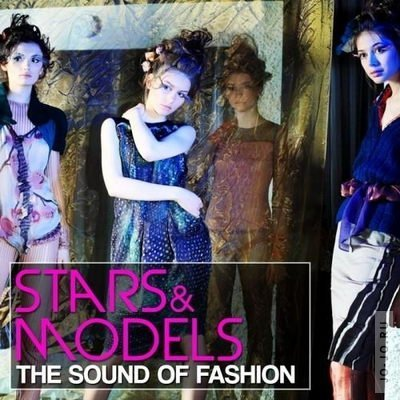 Stars & Topmodels (The Sound Of Fashion Vol 2)