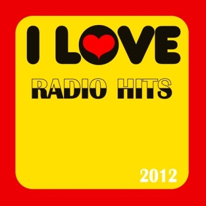 Love Radio Hits (2012)