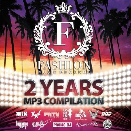 DJ Favorite - Fashion Music Records 2 Years Compilation 2012