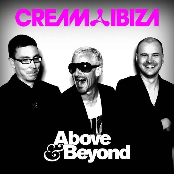 Cream Ibiza (Mixed by Above and Beyond)