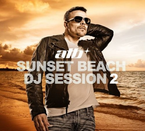 Sunset Beach DJ Session 2: Mixed by ATB