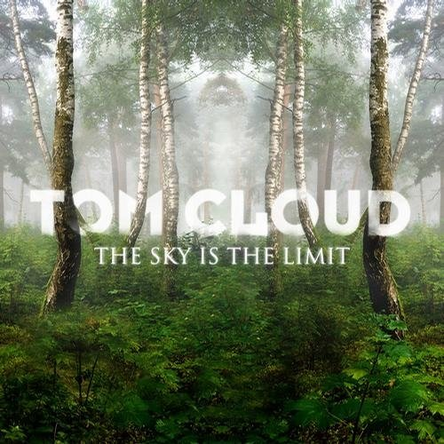 Tom Cloud - The Sky Is The Limit (2012)