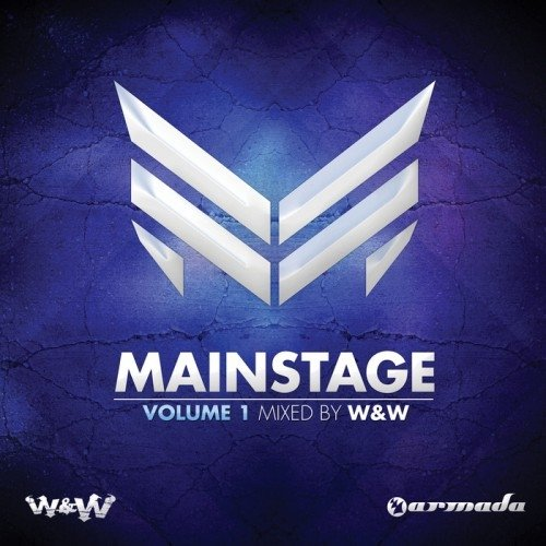 Mainstage Volume 1 (Mixed By W&W) (2012)