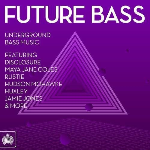 Future Bass - Ministry Of Sound
